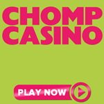 Casino On Mobile | Chomp Casino |Get Up to £500 Free